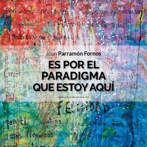 Libros de poesía Es por el paradigma Que estoy aquí